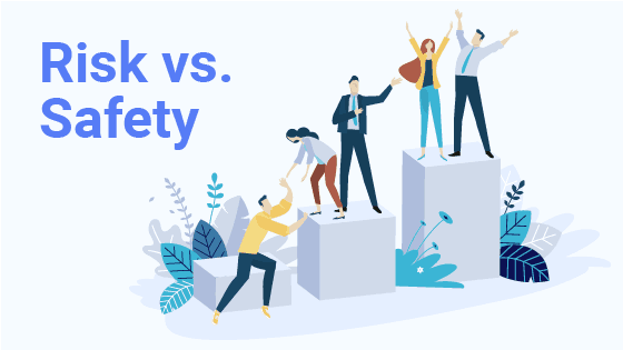 risk vs. safety